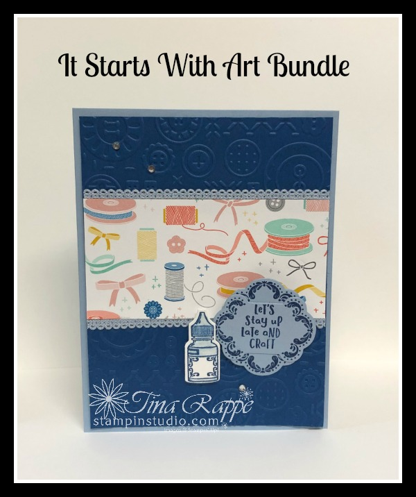 Stampin' Up!, It starts With Art stamp set, Arts & Crafts Dies, Follow Your Art DSP, Stampin' Studio