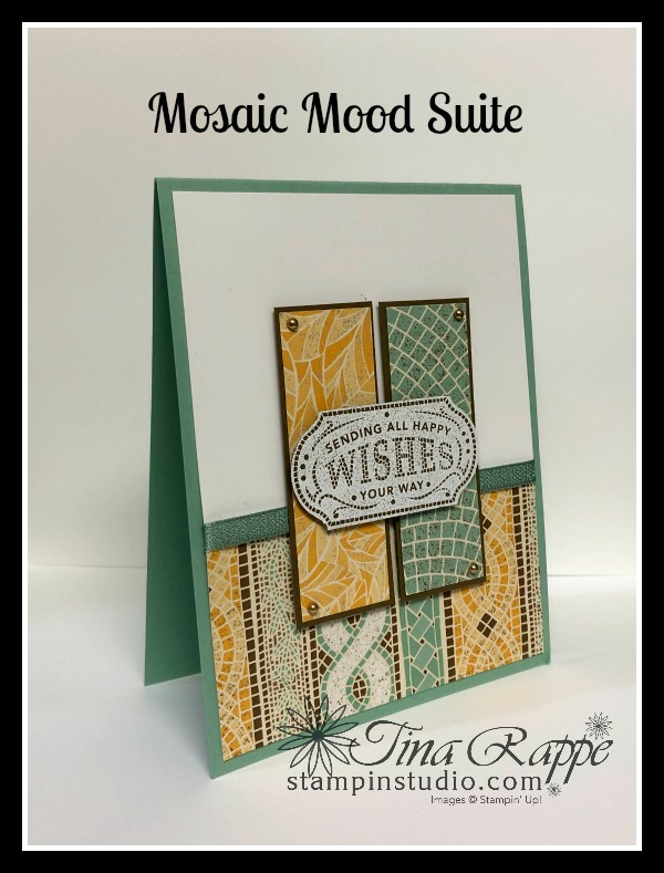 Stampin' Up! Memorable Mosaic stamp set, Timeless Label Punch, Mosaic Mood DSP, Stampin' Studio