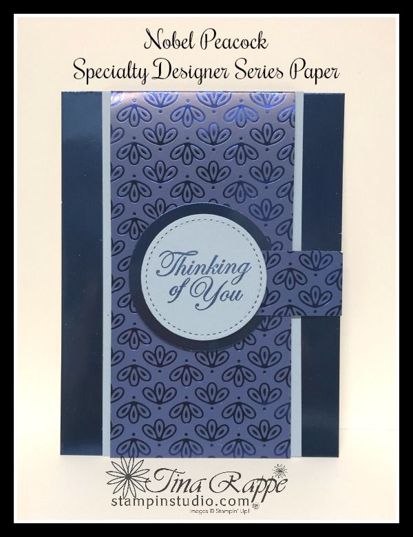 Stampin' Up! Nobel Peacock Specialty Designer Series Paper, Nobel Peacock Foil Sheets, Fun Fold Card, Stampin' Studio